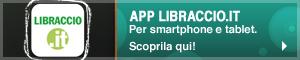 Scarica l'App di Libraccio.it